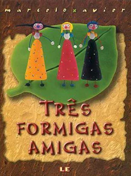 Livro Três formigas amigas