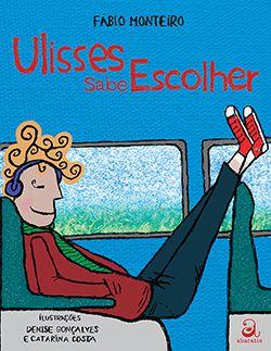 Livro Ulisses sabe escolher.