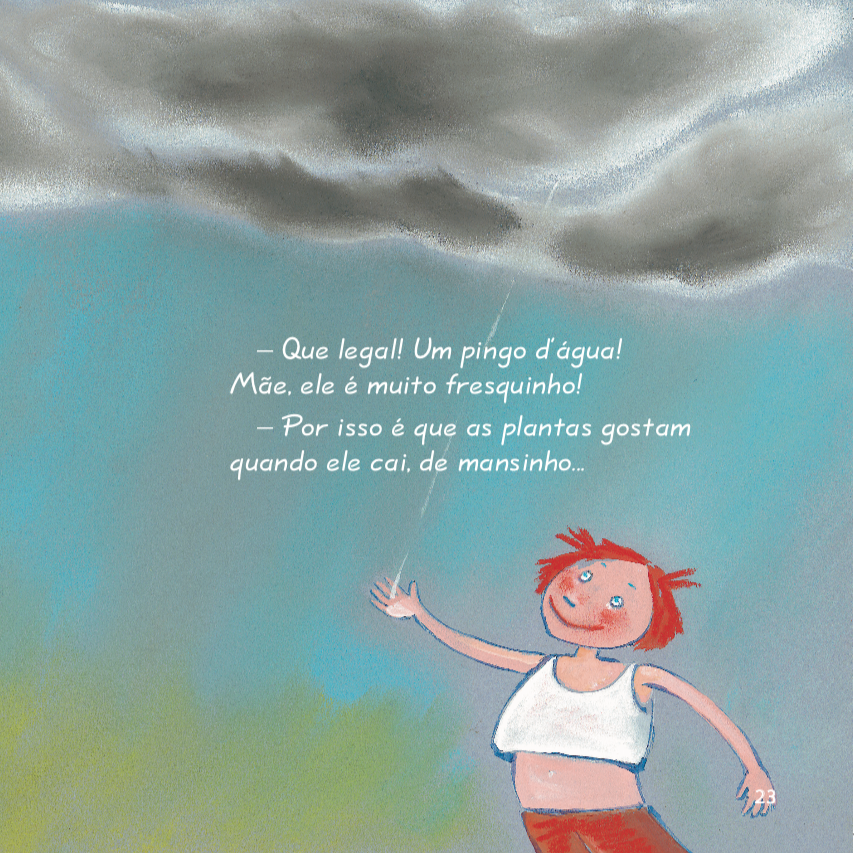 Menina com a mão no pingo de água da chuva. Página 23 do livro Estralabadãotãotão. Imagem ilustrativa texto interesse pela ciência.