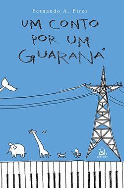 Capa do livro Um conto por um guaraná.