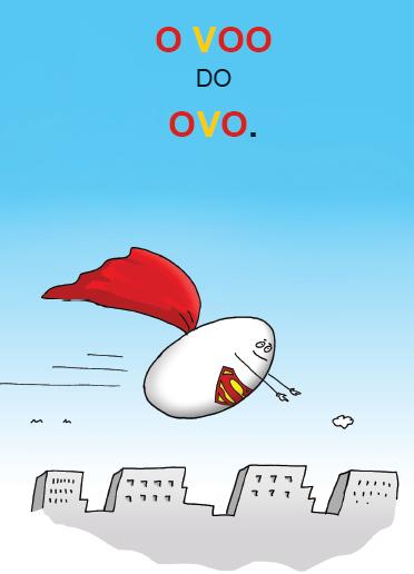 O voo do ovo. Página 11 do livro Tem outra palavra na palavra.