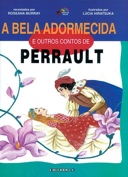 A bela adormecida e o outros contos de Perrault