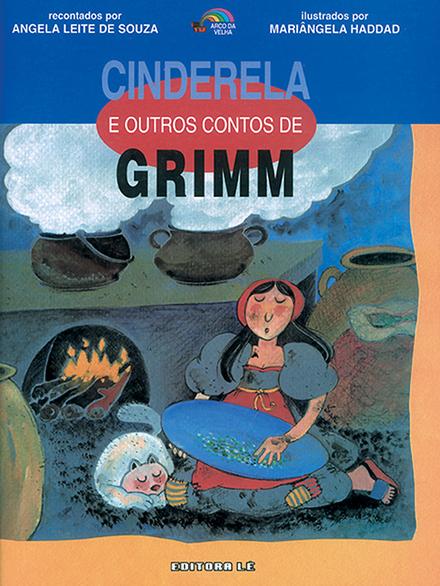 Cinderela e outros contos de Grimm