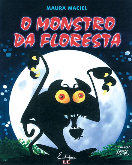 O monstro da floresta
