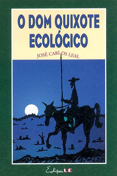 O Dom Quixote ecológico