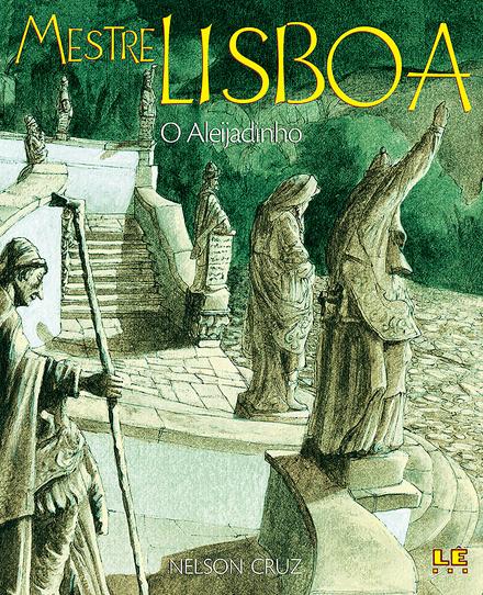 Mestre Lisboa - O Aleijadinho
