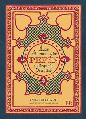 Las aventuras de Pepin el niño peregrino