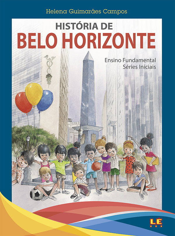História de Belo Horizonte - Ensino Fundamental: Séries iniciais